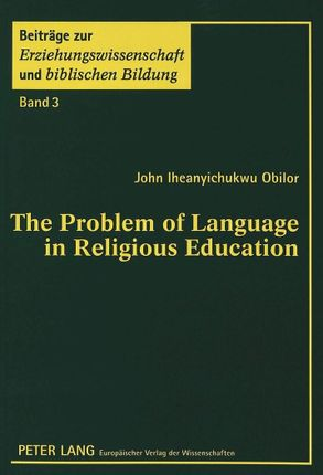 The Problem of Language in Religious Education