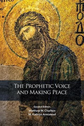 Prophetic Voice and Making Peace