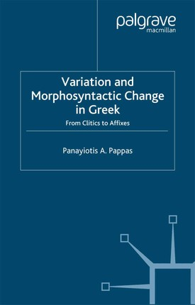 Variation and Morphosyntactic Change in Greek
