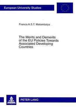 The Merits and Demerits of the EU Policies Towards Associated Developing Countries