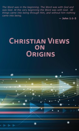 Christian Views on Origins
