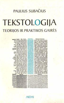 Tekstologija: teorijos ir praktikos gairės