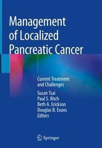 Management of Localized Pancreatic Cancer