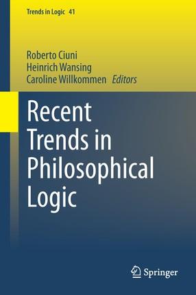 Recent Trends in Philosophical Logic
