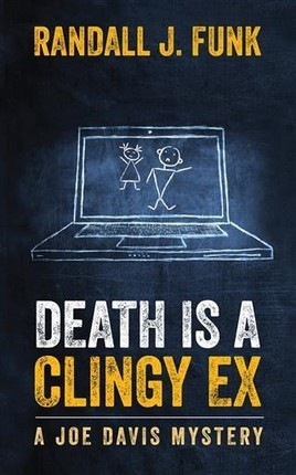 Death is a Clingy Ex