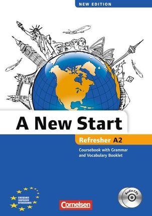 A New Start A2: Refresher. Kursbuch mit Audio CD, Grammatik- und Vokabelheft