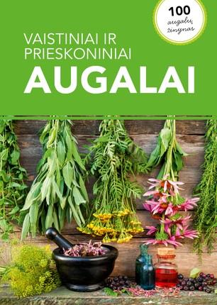 Vaistiniai ir prieskoniniai augalai