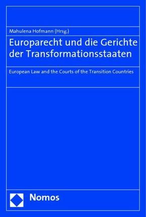 Europarecht und die Gerichte der Transformationsstaaten