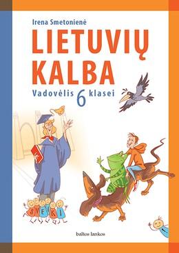 Lietuvių kalba: vadovėlis 6 klasei