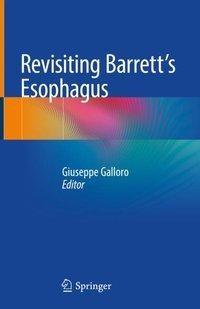 Revisiting Barrett's Esophagus