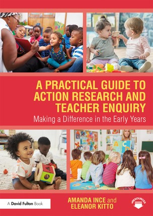 A Practical Guide to Action Research and Teacher Enquiry