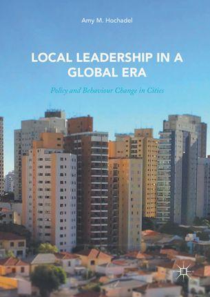 Local Leadership in a Global Era
