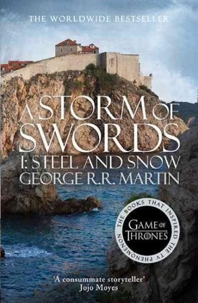 A Song of Ice and Fire 03. A Storm of Swords: Part 1. Steel and Snow