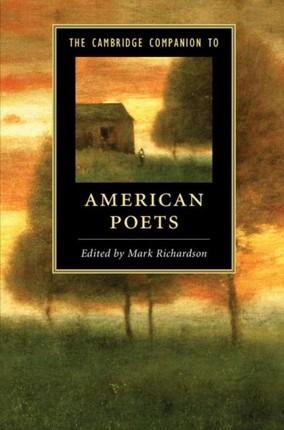 Cambridge Companion to American Poets