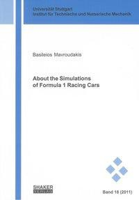 About the Simulations of Formula 1 Racing Cars