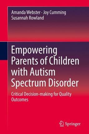 Empowering Parents of Children with Autism Spectrum Disorder