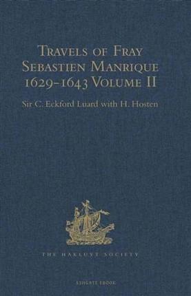 Travels of Fray Sebastien Manrique 1629-1643