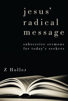 Jesus' Radical Message