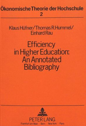 Efficiency in Higher Education: An Annotated Bibliography