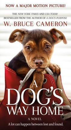 A Dog's Way Home. Movie Tie-In