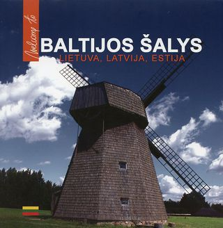 Baltijos šalys. Lietuva, Latvija, Estija