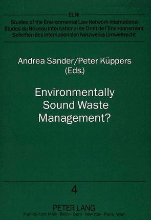 Environmentally Sound Waste Management?