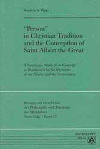 'Person' in Christian Tradition and the Conception of Saint Albert the Great