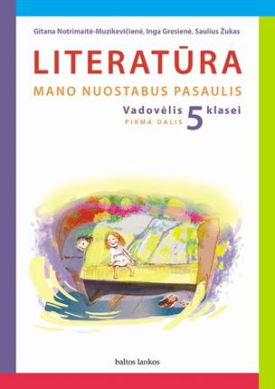 Literatūra. Vadovėlis 5 klasei. I dalis