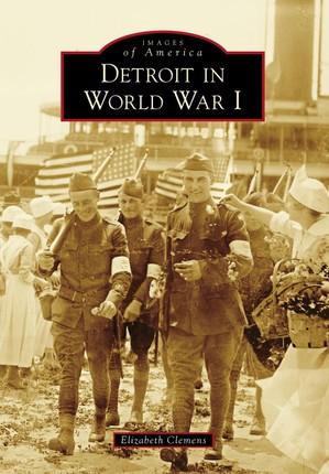 Detroit in World War I