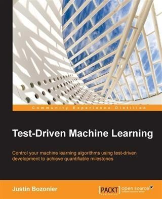Test-Driven Machine Learning
