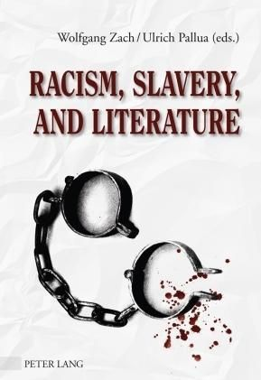 Racism, Slavery, and Literature