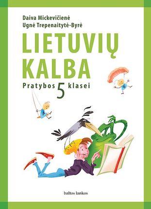 Lietuvių kalba. Pratybų sąsiuvinis 5 klasei