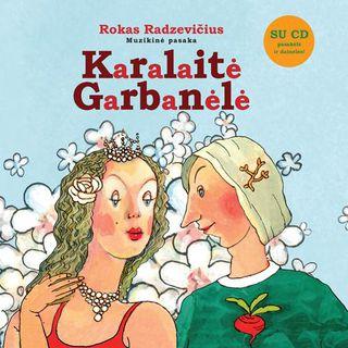 Karalaitė Garbanėlė: su CD. Muzikinė pasaka