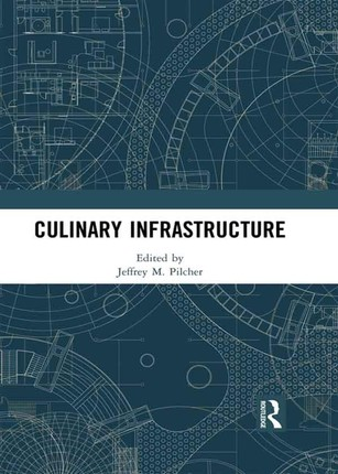 Culinary Infrastructure