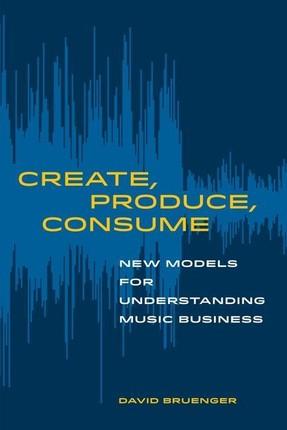 Create, Produce, Consume