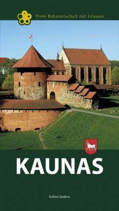 Kaunas. Erste Bekanntschaft mit Litauen
