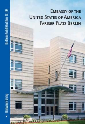 Embassy of the United States of America Pariser Platz Berlin