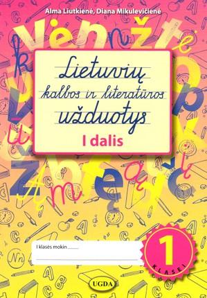 Lietuvių kalbos užduotys 1 klasei. 1 dalis