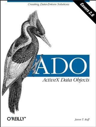 ADO:  ActiveX Data Objects