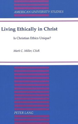 Living Ethically in Christ