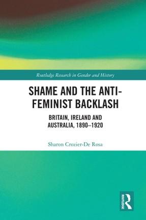 Shame and the Anti-Feminist Backlash