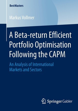 A Beta-return Efficient Portfolio Optimisation Following the CAPM