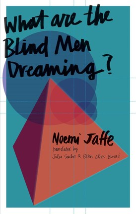 What are the Blind Men Dreaming?