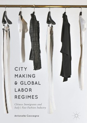 City Making and Global Labor Regimes