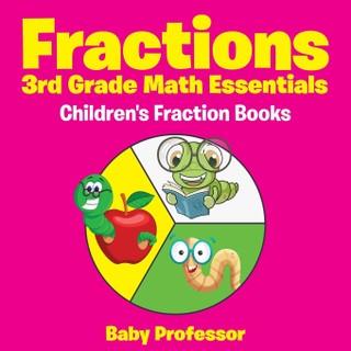 Fractions 3rd Grade Math Essentials