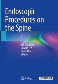 Endoscopic Procedures on the Spine