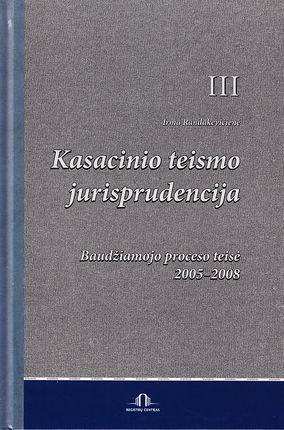 Kasacinio teismo jurisprudencija (III t.)