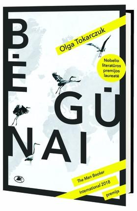 BĖGŪNAI: 2018 m. Nobelio literatūros premijos laureatės romanas