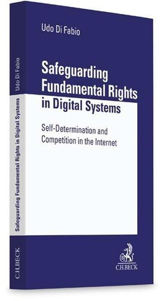 Safeguarding Fundamental Rights in Digital Systems