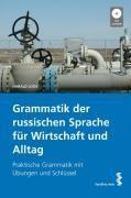 Grammatik der russischen Sprache für Wirtschaft und Alltag